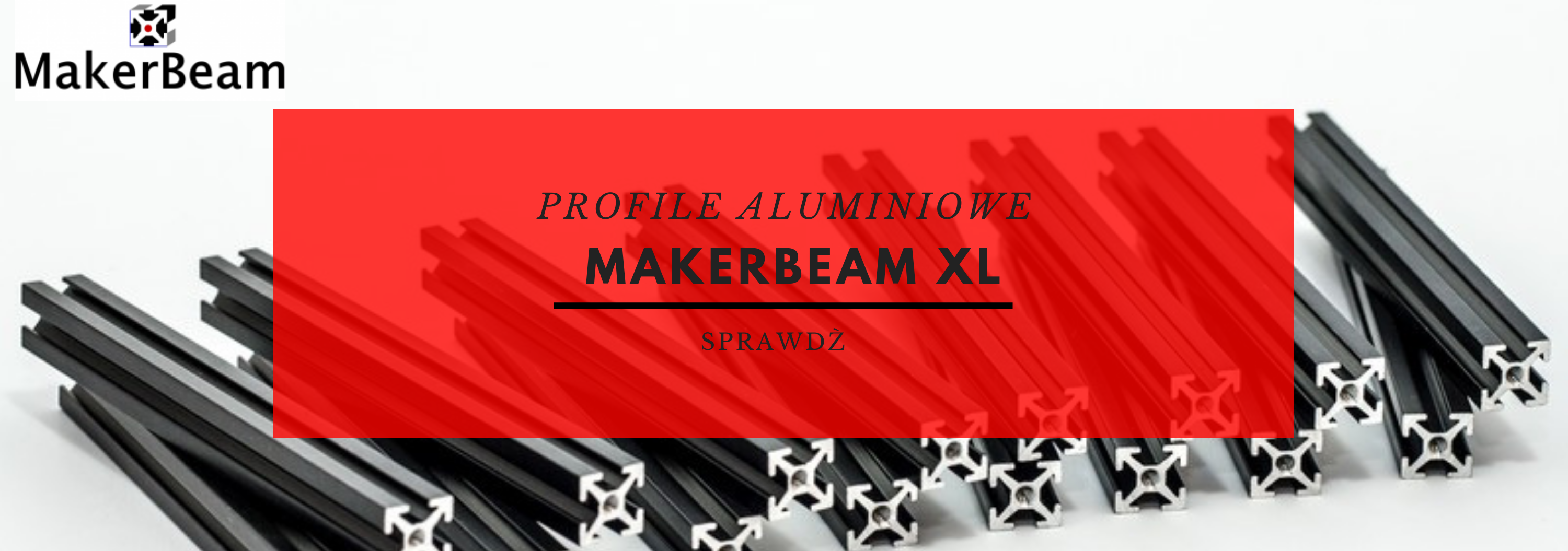 MAKERBEAM XL